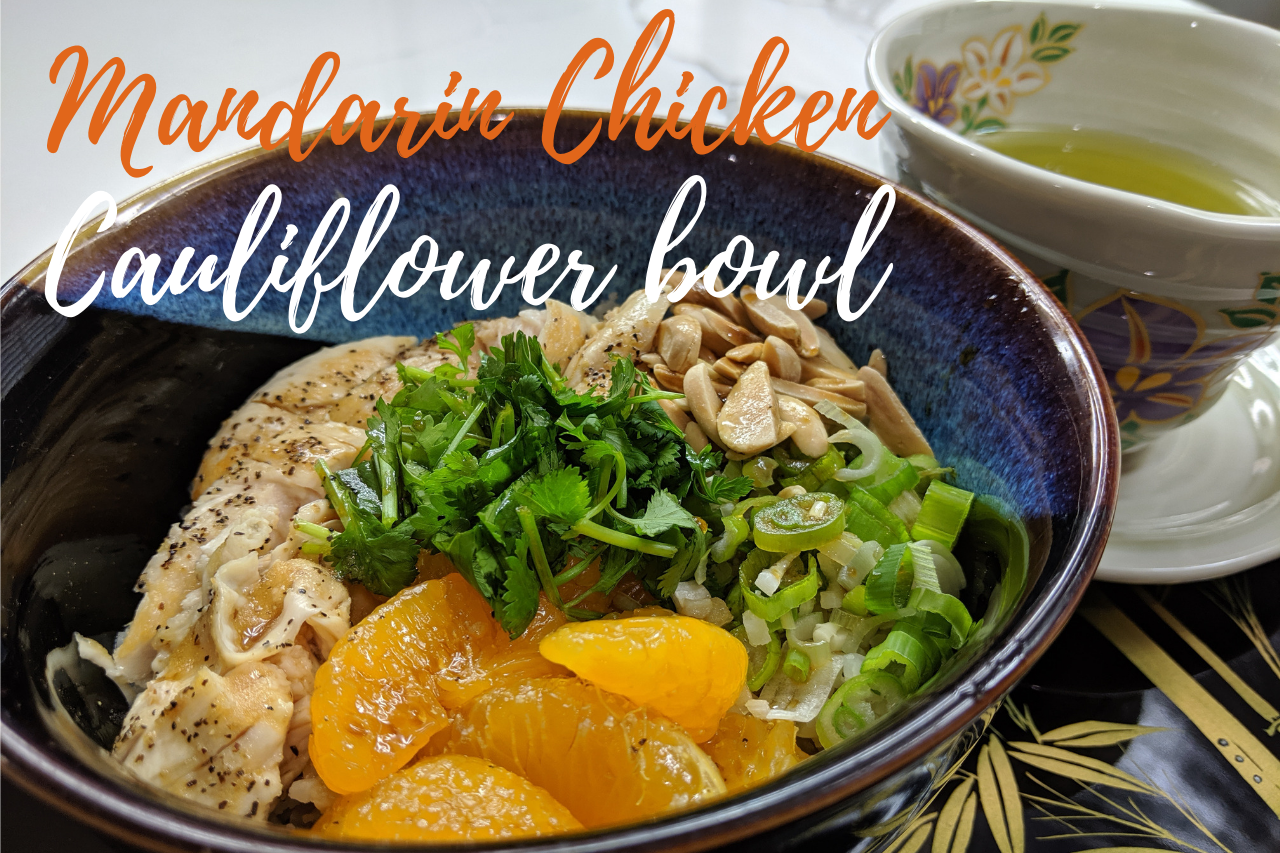 10-Minute Mandarin Chicken Cauliflower Bowl