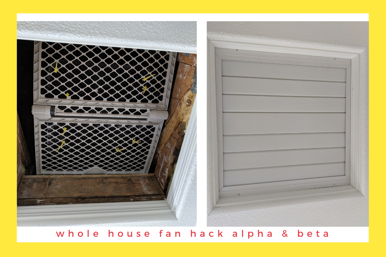 Staying Cool with a Whole House Fan Hack